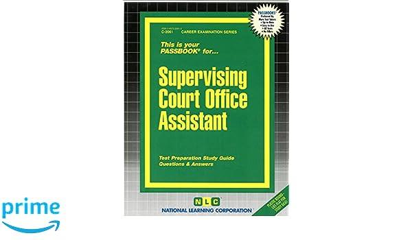 supervising court office assistant passbooks jack rudman rh amazon com Senior Assistant Icon Senior Assistant Programs