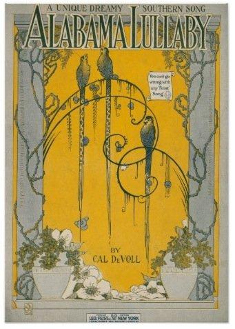ALABAMA LULLABY CAL DEVOLL 1919 SHEET MUSIC SHEET MUSIC 303 (The Script Sheet Music)