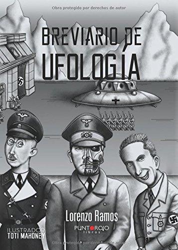 Descargar Libro Breviario De Ufología: El Comienzo De Todo. Época Anterior A Roswell Lorenzo Luís Ramos Morillas