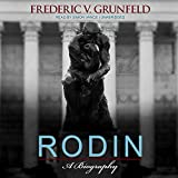 Rodin: A Biography (Library Edition)
