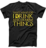 TeeShirtPalace I Drink and Know Things Mens T-Shirt (3XL, Black)