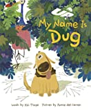 Up: My Name is Dug