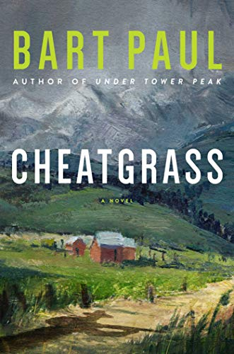 - Cheatgrass: A Tommy Smith High Country Noir, BookTwo