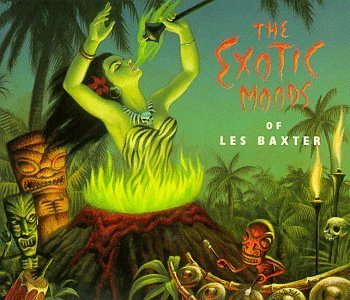 Les Baxter - The Exotic Moods Of Les Baxter By Les Baxter - Zortam Music