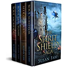 The Spirit Shield Saga Complete Collection:: (Books 1-3 Plus Prequel (Spirit Shield Saga Collection) (English Edition)
