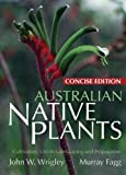 Australian Native Plants: Concise