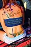 Fringe Florida: Travels among Mud Boggers, Furries, Ufologists, Nudists, and Other Lovers of Unconventional Lifestyles by Lynn Waddell (2013-09-17)