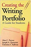 img - for Creating the Writing Portfolio by Alan C. Purves book / textbook / text book