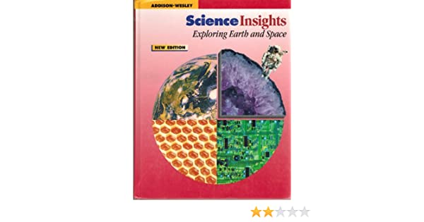 Science Insights: Exploring Earth and Space: Dispezio Diaz ...