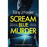 Scream Blue Murder: an action-packed thriller