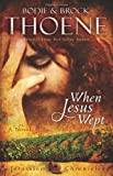 When Jesus Wept (The Jerusalem Chronicles)
