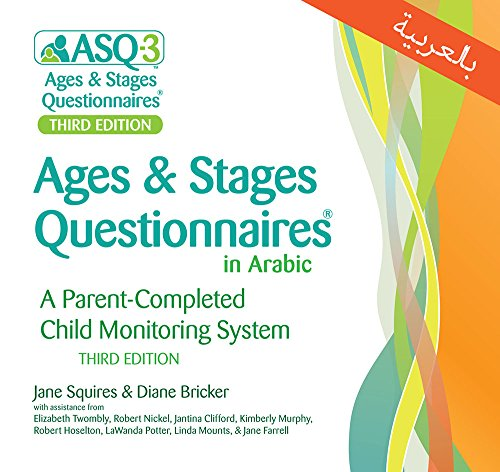 Ages & Stages Questionnaires in Arabic,  (ASQ-3 Arabic): A Parent-Completed Child Monitoring System (Arabic and English Edition)