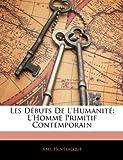 Les Débuts de L'Humanité, Abel Hovelacque, 1142715140