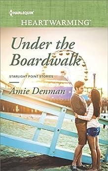 Under the Boardwalk (Starlight Point Stories) by [Denman, Amie]