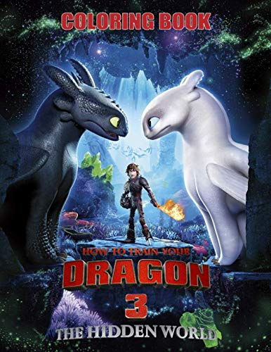 (How to Train Your Dragon 3 Coloring Book: Coloring Book for Kids ( ages 3 - 10 ))