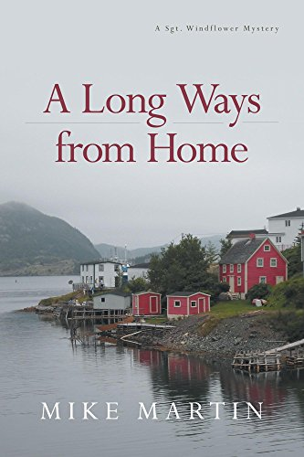 (A Long Ways from Home (Sgt. Windflower Mysteries))