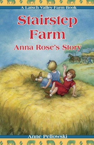 Stairstep Farm: Anna Rose's Story (Latsch Valley Farm) ()