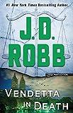 Vendetta in Death (In Death (49))