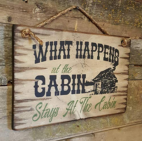 (What Happens at The Cabin Stays at The Cabin Lodge Rustic Wood Sign Wall Art Home Family Decoration Design Plank Plaque Wooden Sign)