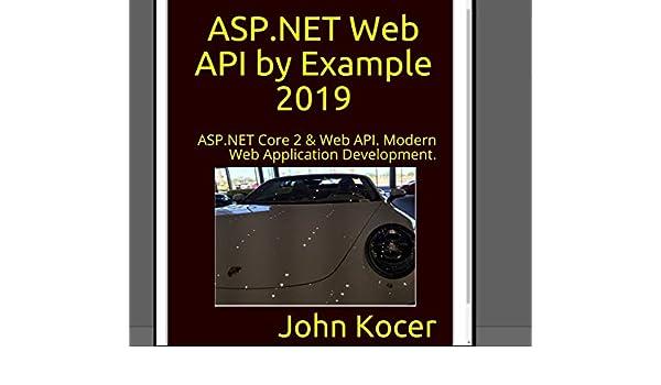 Amazon com: ASP NET Web API with Examples: ASP NET Core 2