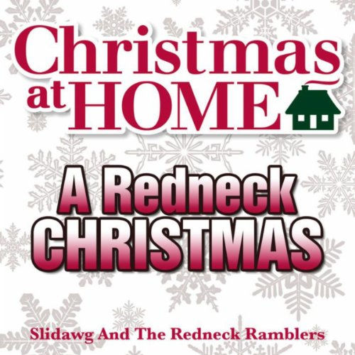Redneck 12 Day Christmas (12 Days of a Redneck Christmas)