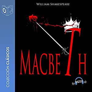 Macbeth [Spanish Edition] Audiobook