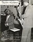 img - for Three Wishes: An Intimate Look at Jazz Greats book / textbook / text book
