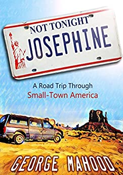 Not Tonight Josephine Through Small Town ebook product image