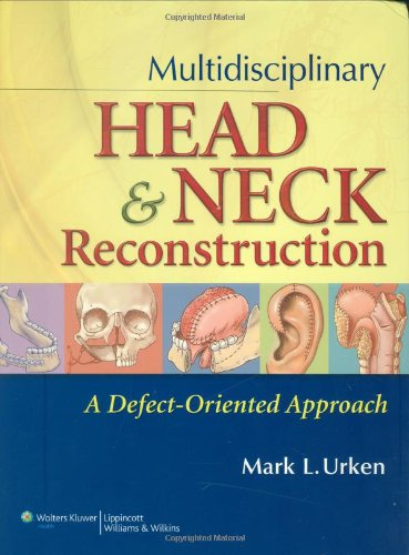 Multidisciplinary Head and Neck Reconstruction: A Defect-Oriented Approach Pdf