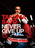 TAKUMA SATO NEVER GIVE UP 佐藤琢磨写真集