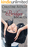The Bridges Before Us (Fix It or Get Out Book 3)