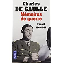 Mémoires de guerre: L'appel : 1940-1942