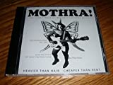 Mothra ! : The Soundtrack of Mothra the Rock Musical