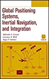 img - for Global Positioning Systems, Inertial Navigation, and Integration book / textbook / text book