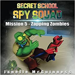 Mission 5 - Zapping Zombies: A Fun Rhyming Mystery