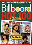 Billboard Hot 100 Charts - The Nineties, Joel Whitburn, 0898201373