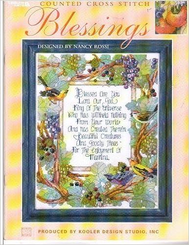 Blessings Counted Cross Stitch Kooler Design Studio Nancy Rossi Amazon Com Books