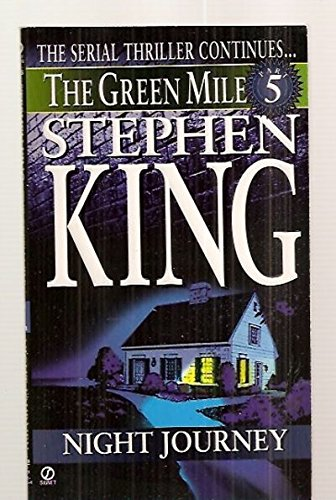 The Green Mile, Part 5: Night Journey by Stephen King