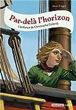 Par-delà l'horizon : L'enfance de Christophe Colomb