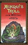 Monday's Troll, Jack Prelutsky, 0688175295