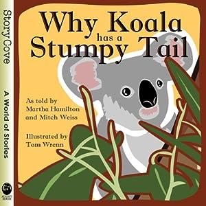 Why Koala Has a Stumpy Tail Audiobook