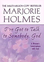 I've Got to Talk to Somebody, God