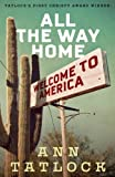 All The Way Home (Legacy Editions) (Volume 1)