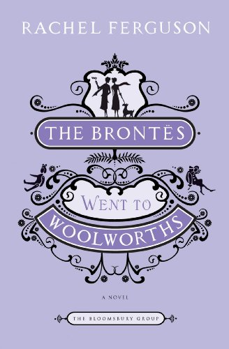 the-brontes-went-to-woolworths-a-novel-the-bloomsbury-group