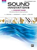Sound Innovations for Concert Band, Bk 1, Robert Sheldon, Peter Boonshaft, Dave Black, Bob Phillips, 0739067419