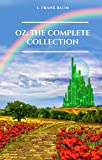 Oz. The Complete Collection (The Wizard of Oz Collection)