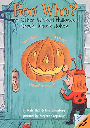 Boo Who?: And Other Wicked Halloween Knock-Knock Jokes