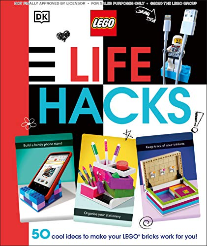 Book Cover: LEGO Life Hacks: 50 Cool Ideas to Make Your LEGO Bricks Work for You!