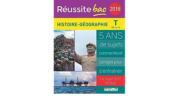 Reussite bac la compil 2018 histoire geographie t es/l/s Réussite bac: Amazon.es: Cédric Oline, Pascal Bréval, Sandrine Henry: Libros en idiomas extranjeros