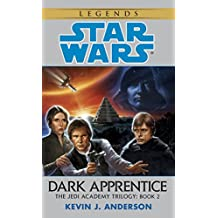 Dark Apprentice: Star Wars Legends (The Jedi Academy)